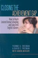 Closing the Achievement Gap: How to Reach Limited-Formal-Schooling and Long-Term