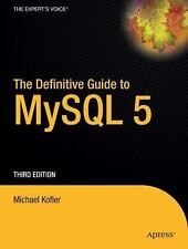 The Definitive Guide to MySQL 5, Third Edition (Definitive Guide)-ExLibrary