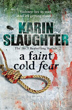 A Faint Cold Fear by Karin Slaughter, Book, New (Paperback, 2011)