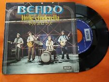 DISCO 45 GIRI BEANO - BYE AND BYE/LITTLE CINDERELLA - DECCA 1975 VG-/VG-