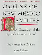 Origins of New Mexico Families : A Genealogy of the Spanish Colonial Period...
