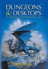 Dungeons and Desktops: The History of Computer Role-Playing Games, Barton, Matt,