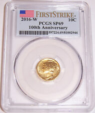 2016-W 10C 100th Anniversary 24-karat Gold Mercury Dime PCGS SP69 First Strike!!