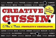 Creative Cussin' The Redneck Edition): A Mix 'n' Match Profanity Generator