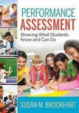 Performance Assessment : Showing What Students Know and Can Do by Susan M....