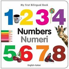 My First Bilingual Book: Numbers - My First Bilingual Book by Milet...