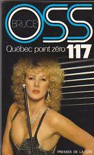 OSS 117 - Québec point zéro - presses de la Cité 1984