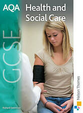 AQA GCSE Health and Social Care: Student's Book by Richard Smithson...
