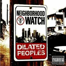 Neighborhood Watch [PA] by Dilated Peoples (CD, Apr-2004, Capitol)