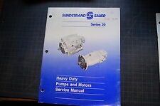 SUNDSTRAND SAUER SERIES 20 PUMP MOTOR Owner Operator Maintenance Service Manual