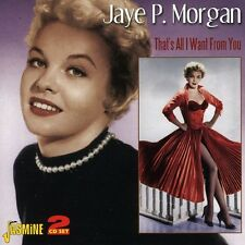 Thats All I Want From You - Jaye.P Morgan (2009, CD NIEUW)2 DISC SET