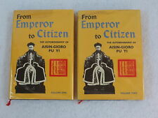 FROM EMPEROR TO CITIZEN The Autobiography of Aisin-Gioro Pu Yi 2 Volume Set 1983