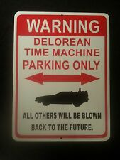 Back to the Future car DeLorean Time Machine outatime metal parking sign. BTTF
