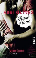 Abbi Glines - Verführt - Rush of Love - Rosemary Beach 1 - UNGELESEN