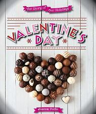 NEW - Valentine's Day (Story of Our Holidays) by Ponto, Joanna