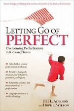 Letting Go of Perfect: Overcoming Perfectionism in Kids-ExLibrary