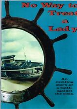 No Way to Treat a Lady: Exciting story of battle against the odds, Ross Saunders