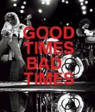 Good Times, Bad Times: Led Zeppelin: A Visual Biography by Ralph Hulett,...