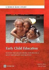 Early Child Education: Making Programs Work for Brazil's Most Important Generati