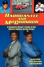 Hardcastle and Mccormick by Deb Ohlin, Lynn Walker and Cheri deFonteny (2009,...