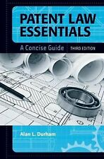 Patent Law Essentials: A Concise Guide Third Edition