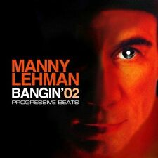 Bangin', Vol. 2: Progressive Beats, Manny Lehman, New
