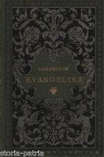 LONGFELLOW_EVANGELINA_ZANELLA_BELLA EDIZIONE HOEPLI_800