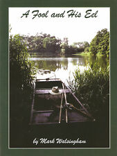 WALSINGHAM MARK COARSE FISHING CARP BOOK A FOOL AND HIS EEL hardback BARGAIN new