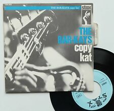 "Vinyle 45T The Bar-Kays  ""Copy kat"""