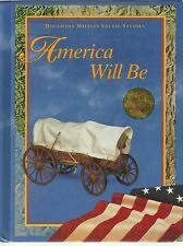 Houghton Mifflin Social Studies America Will Be Grade 5 Student Text 0395930642