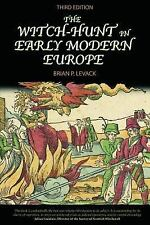 The Witch-Hunt in Early Modern Europe by Brian P. Levack (2006, Paperback,...