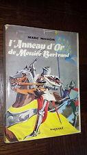 L'ANNEAU D'OR DE MESSIRE BERTRAND - M. Michon 1957 - Ill. Le Bouder