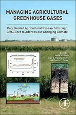 Managing Agricultural Greenhouse Gases: Coordinated Agricultural Research throu