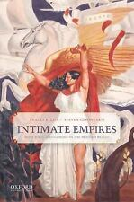 Intimate Empires : Body, Race, and Gender in the Modern World by Tracey Rizzo...