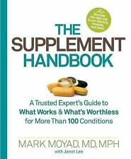 The Supplement Handbook: A Trusted Expert's Guide to What Works & What's Worthle