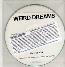 (CU397) Weird Dreams, Hurt So Bad - DJ CD