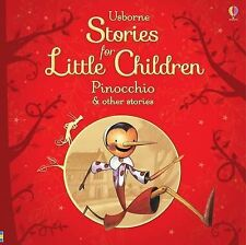 Usborne Stories for Little Children: Pinocchio and Other Stories by Usborne...