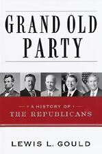 Grand Old Party: A History of the Republicans-ExLibrary