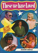 ELVIS PRESLEY - THESE WE HAVE LOVED ISSUE 2 MAGAZINE