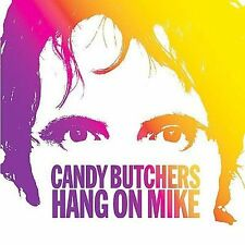 CANDY BUTCHERS MIKE VIOLA Hang On Mike (CD 2004) NM/EX