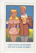I Said I'd Give You My Right Arm For A Glass Of Beer Vintage Comic Postcard 354b
