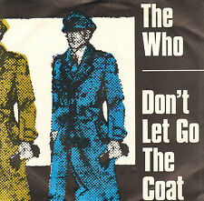 "WHO ‎– Don't Let Go The Coat (1981 VINYL SINGLE 7"" DUTCH PS)"