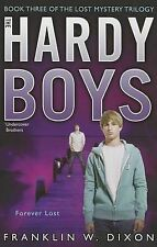 Forever Lost: Book Three in the Lost Mystery Trilogy (Hardy Boys), Franklin W. D