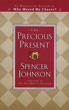 THE PRECIOUS PRESENT Hardback Book by Spencer Johnson * Like New
