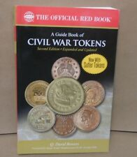 A Guide Book of Civil War Tokens 2nd edition by Bowers Red Book Series