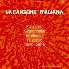 LP La Canzone Italiana N.4, Fili d'oro, Signorinella, Mattinata, 45 giri