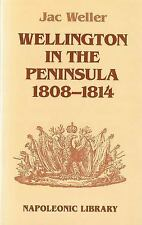 Wellington in the Peninsula by Jac Weller (2012, Paperback)