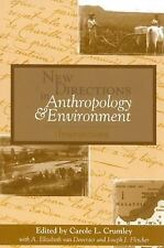 New Directions in Anthropology and Environment: Intersections: Interse-ExLibrary