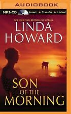 Son of the Morning by Linda Howard (2015, MP3 CD, Unabridged)