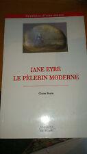 Jane Eyre, le pèlerin moderne - Claire Bazin